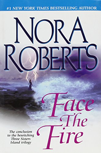 Face The Fire - Large Print Edition: Roberts, Nora