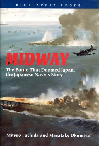 9780739426531: Midway: The Battle That Doomed Japan, The Japanese Navy's Story