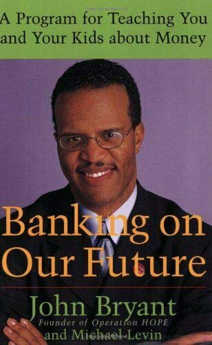9780739426722: BANKING ON OUR FUTURE