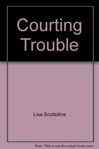 Courting Trouble, Large Print