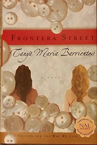 Frontera Street: Barrientos, Tanya Maria