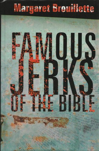 9780739427279: Famous Jerks of the Bible