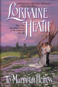 To Marry A Heiress (9780739427385) by Lorraine Heath