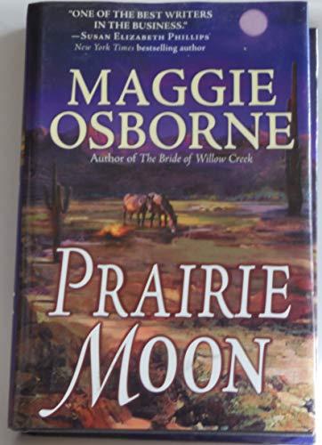 Prairie Moon: Maggie Osborne