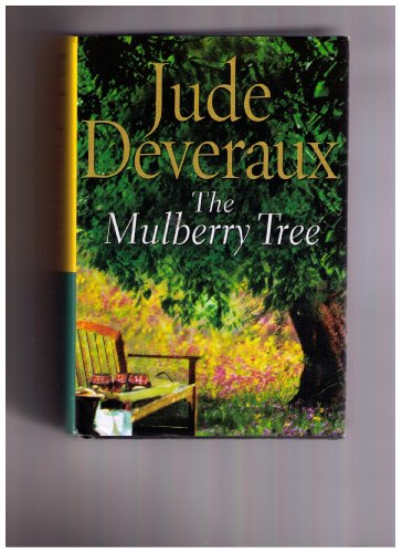 The Mulberry Tree (The Mulberry Tree): Jude Deveraux