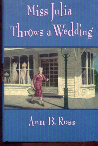 9780739427705: Miss Julia Throws a Wedding