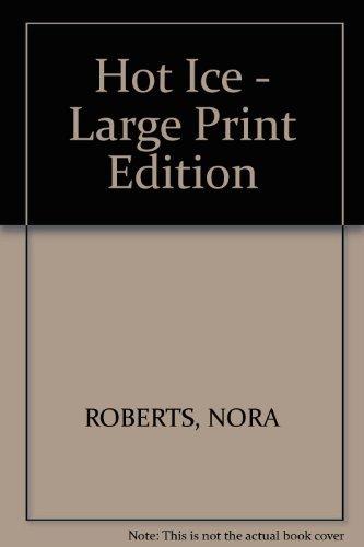 9780739427743: Hot Ice - Large Print Edition