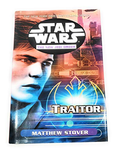 9780739428481: Star Wars: The New Jedi Order: Traitor (Star Wars: The New Jedi Order, 13)