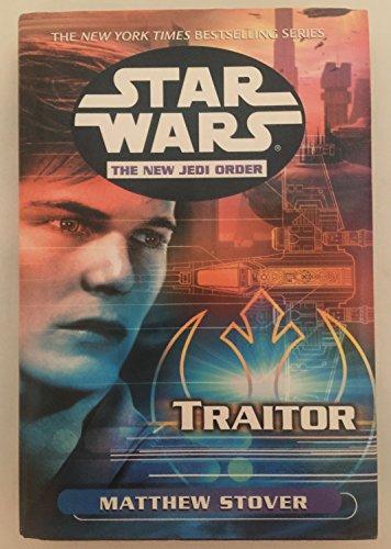9780739428481: Star Wars: The New Jedi Order: Traitor (Star Wars: The New Jedi Order, 13)