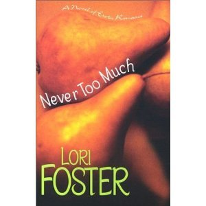 9780739428511: Never Too Much: A Novel of Erotic Romance
