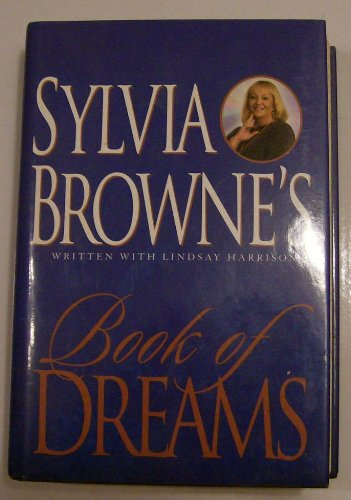 9780739428658: Title: Sylvia Brownes Book Of Dreams Book Club Edition