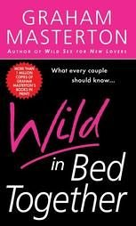 9780739428740: Wild in Bed Together
