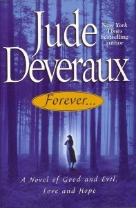 9780739429129: Forever..., a Novel of Good and Evil, Love and Hope (Large Print)