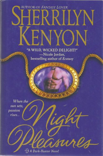 9780739429167: Night Pleasures (Dark-Hunter, Book 2)