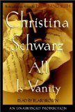 9780739430392: All Is Vanity : A Novel
