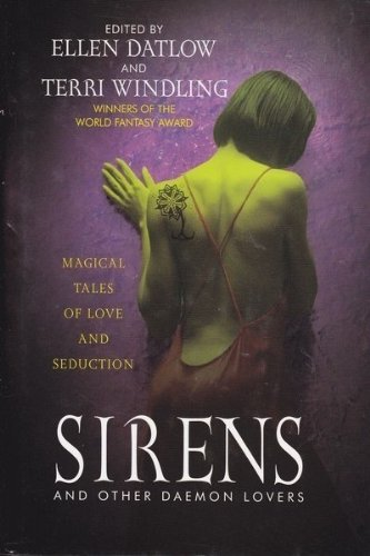 9780739430453: Sirens and Other Daemon Lovers: Magical Tales of Love and Seduction