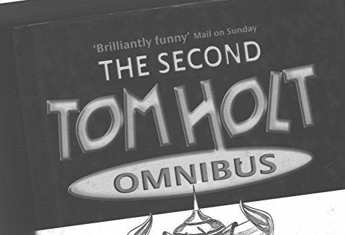 Second Tom Holt Omnibus (0739430475) by Holt, Tom