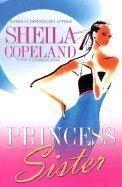 9780739430514: Princess Sister