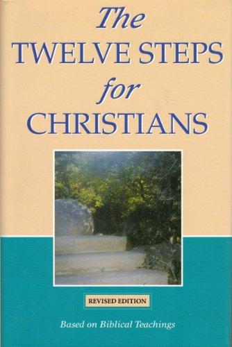 9780739430873: The Twelve Steps for Christians