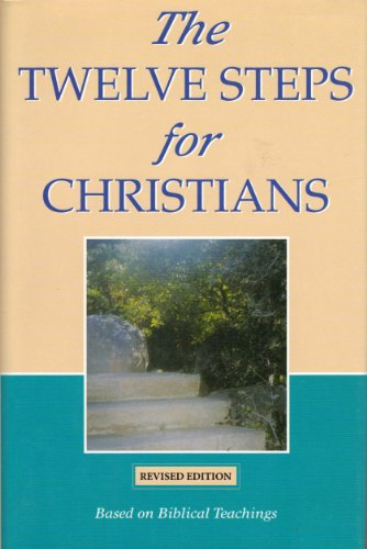 9780739430873: The Twelve Steps for Christians