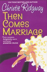 9780739431160: Then Comes Marriage