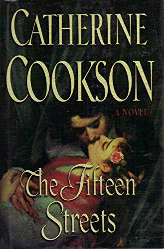 The Fifteen Streets: A Novel: Catherine Cookson