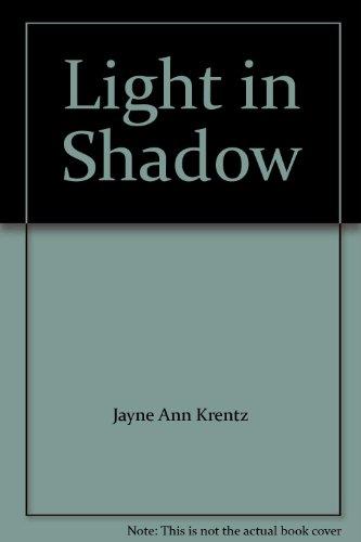 Light in Shadow: Jayne Ann Krentz