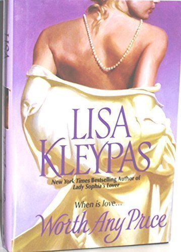 9780739431528: WORTH ANY PRICE BY (KLEYPAS, LISA)[AVON BOOKS]JAN-1900