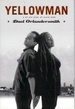 Yellowman & My Red Hand, My Black Hand: ORLANDERSMITH, Dael