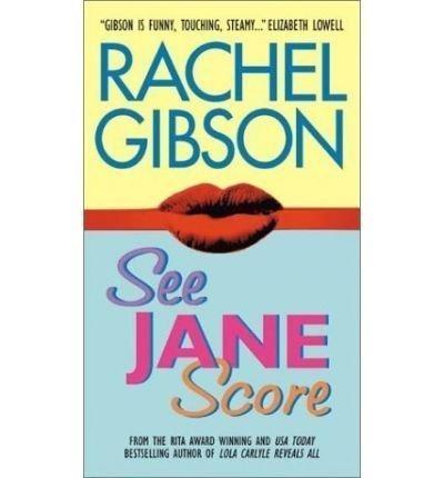 9780739432112: SEE JANE SCORE BY (GIBSON, RACHEL)[AVON INSPIRE]JAN-1900