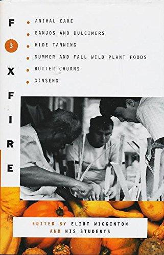 9780739432815: Foxfire 3 (Foxfire, 3)