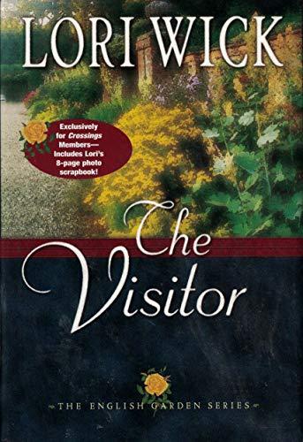 The Visitor (The English Garden Series, Book 3): Lori Wick