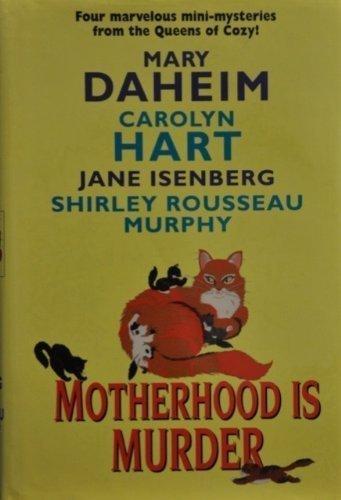 9780739433058: Motherhood Is Murder