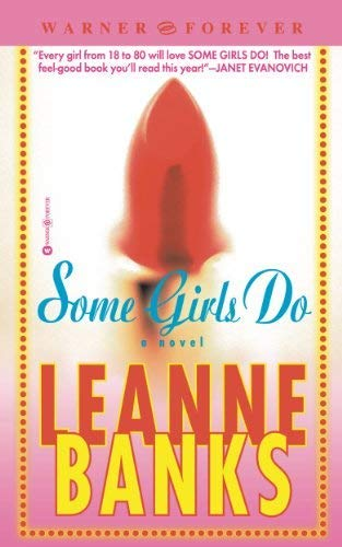 Some Girls Do (0739433660) by Leanne Banks