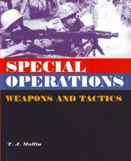 9780739433683: Special Operations: Weapons and Tactics