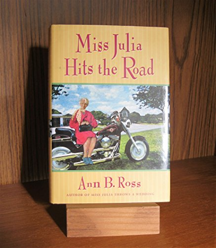 9780739434116: Miss Julia Hits the Road Edition: First