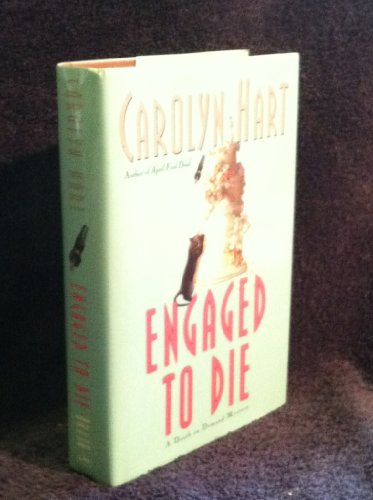 Engaged To Die - A Death On Demand Mystery: Hart, Carolyn