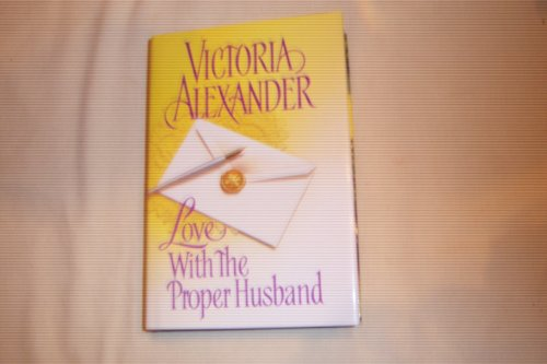 9780739434147: Love with the Proper Husband