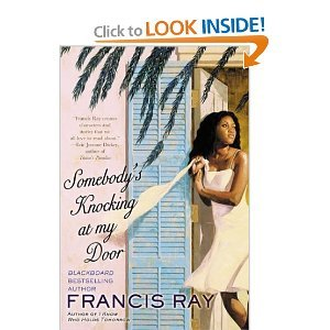Somebody's Knocking On My Door: Can Loners Learn to Share True Love?: Francis Ray