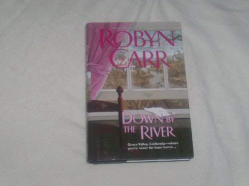 Down by the River: Carr, Robyn