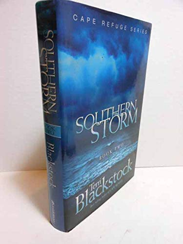 Southern Storm (Cape Pefuge Series, Book 2) (0739435280) by Terri Blackstock