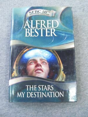 9780739435564: The Stars My Destination (The Stars My Destination, SFBC 50th Anniversary Collection)