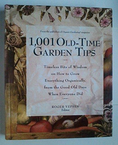 1,001 Old-Time Garden Tips: Roger Yepsen, Editor