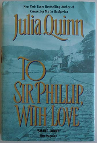 9780739435724: To Sir Phillip, With Love