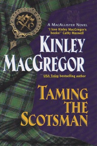 9780739436004: Taming the Scotsman (MacAllisters, Book 4)