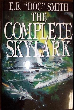 The Complete Skylark (Four Volumes in One): E.E.