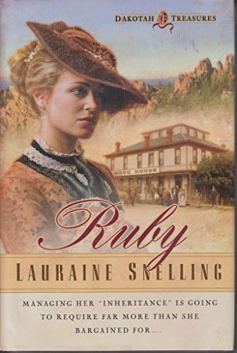 RUBY (Dakotah Treasures (9780739436295) by Lauraine Snelling