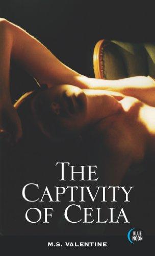 9780739436394: The Captivity of Celia