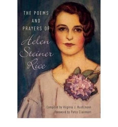 Poems & Prayers Of Helen Steiner Rice: Helen Rice