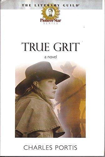 9780739437568: True Grit [Hardcover]